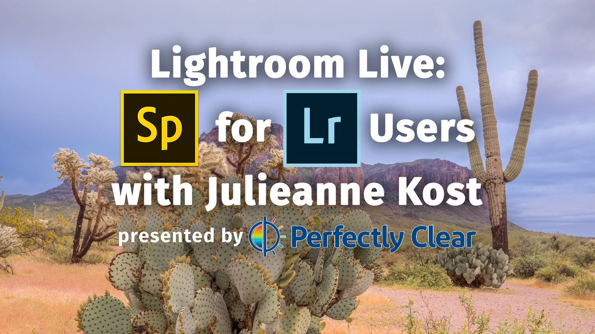 Lightroom Live: Adobe Spark with Julieanne Kost - Perfectly