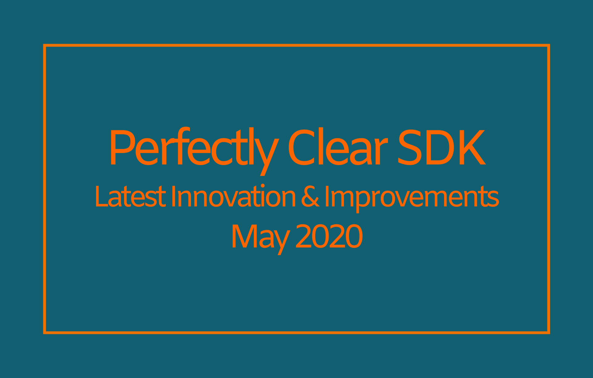 perfectly clear sdk